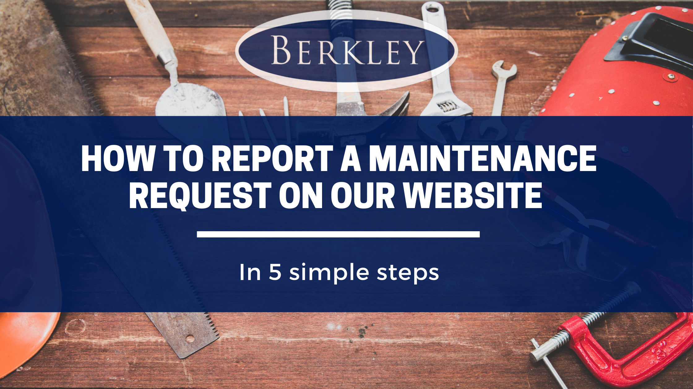How to report a maintenance request on Berkley Estate & letting agents website
