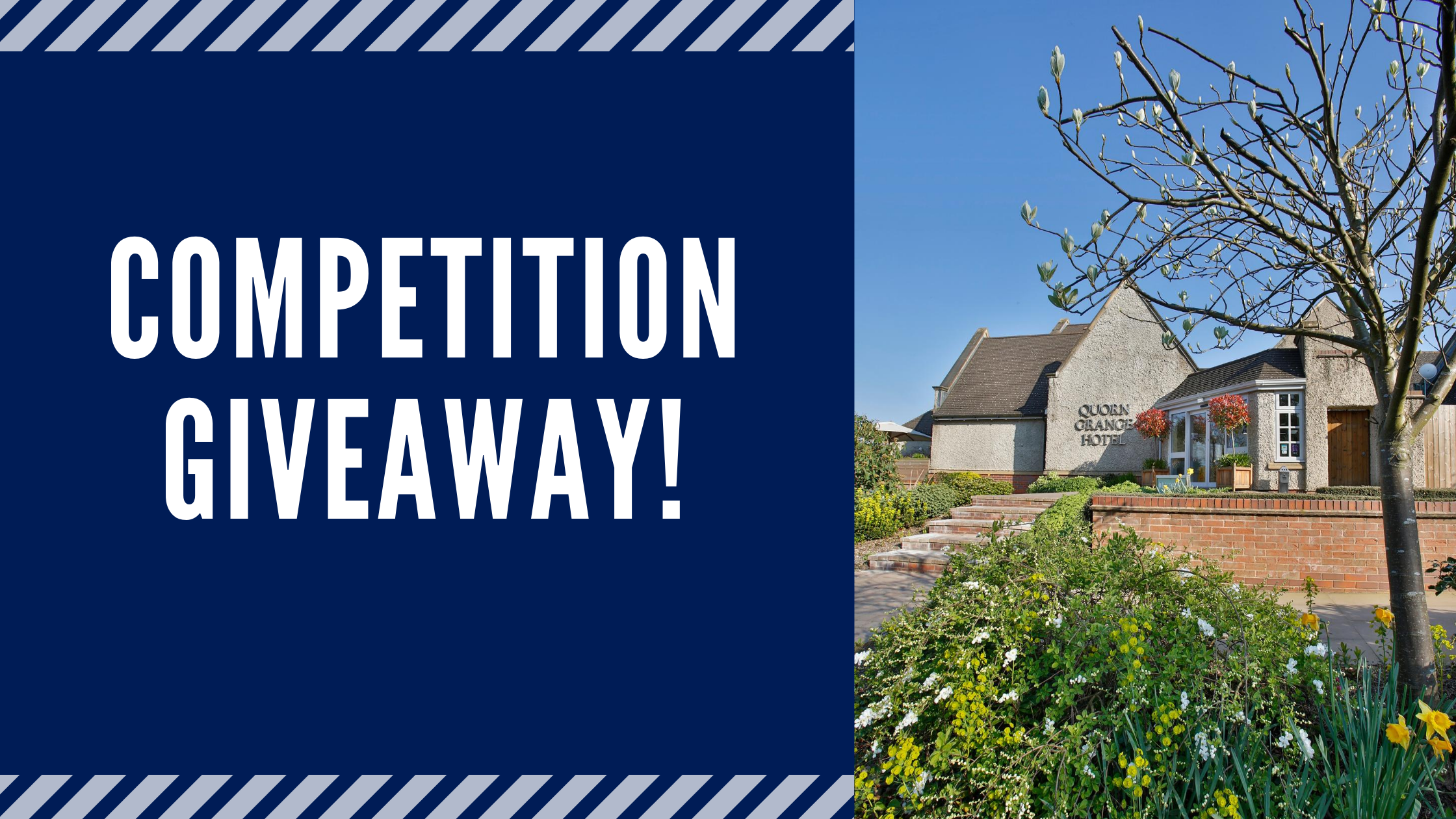 Competition Giveaway image of Quorn Grange Hotel