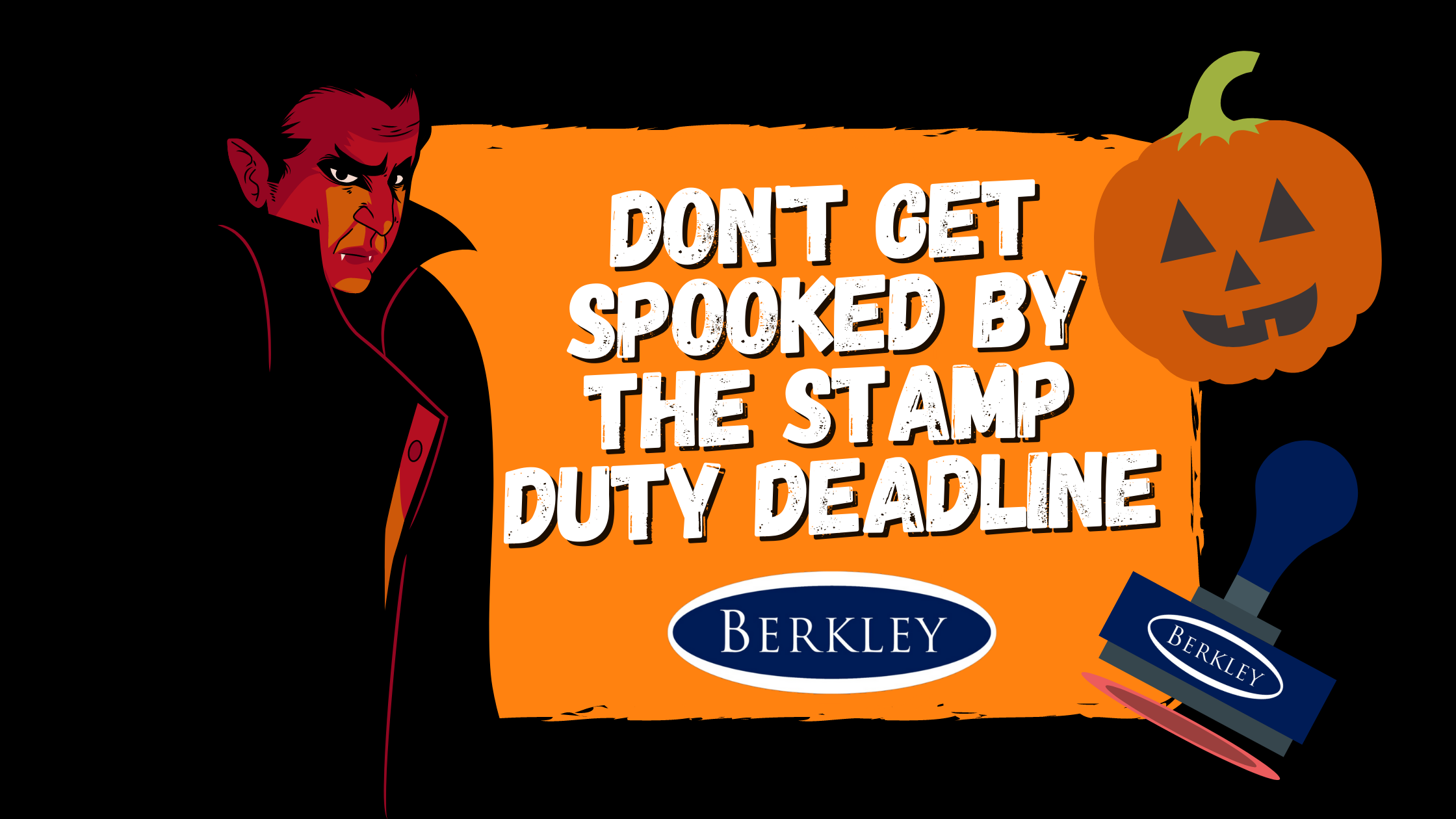 Don't get spooked by the stamp duty deadline this halloween Berkley Estate & Lettings blog