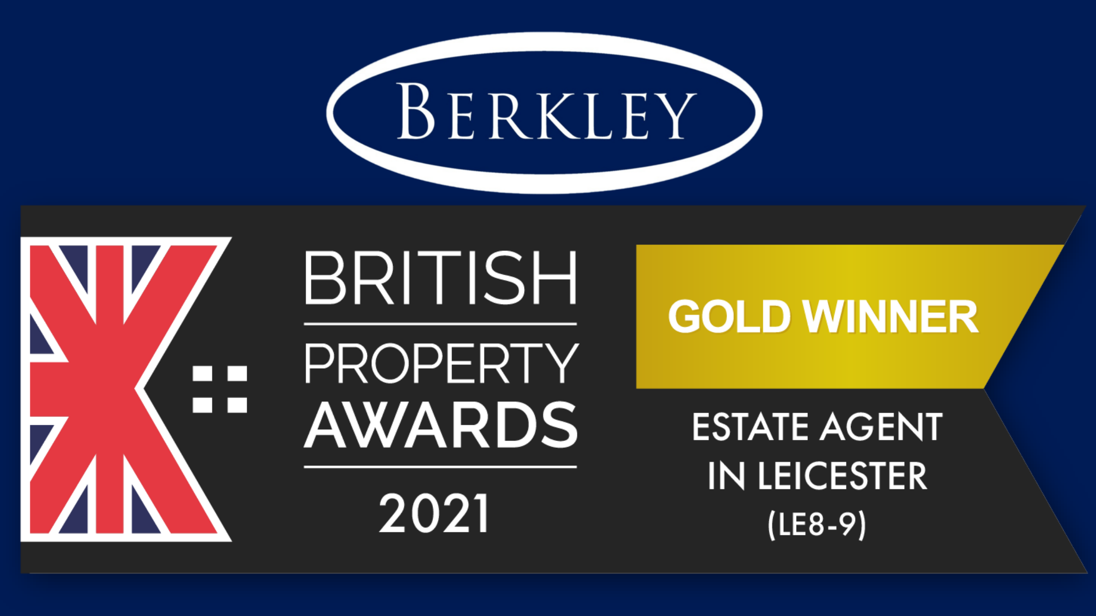 Berkley Win Gold at British Property Awards for Best Estate Agent in Leicester (LE8-9)
